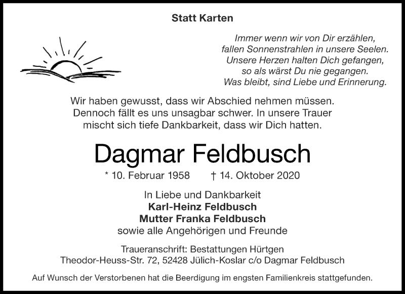 Traueranzeige für Dagmar Feldbusch vom 24.10.2020 aus Aachener Zeitung / Aachener Nachrichten
