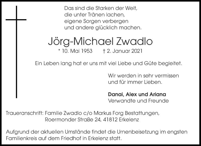 Traueranzeige für Jörg-Michael Zwadlo vom 09.01.2021 aus Aachener Zeitung / Aachener Nachrichten