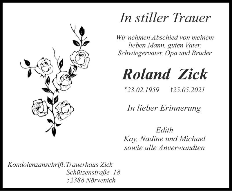 Traueranzeige für Roland Zick vom 05.06.2021 aus Aachener Zeitung / Aachener Nachrichten