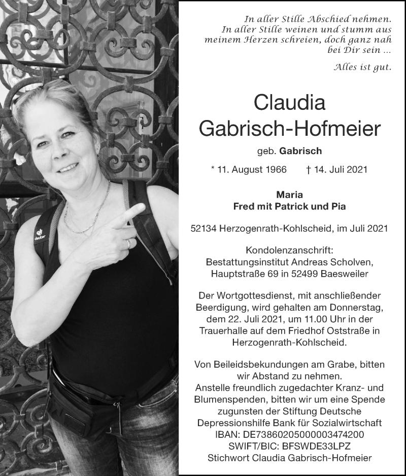 Traueranzeige für Claudia Gabrisch-Hofmeier vom 18.07.2021 aus Zeitung am Sonntag