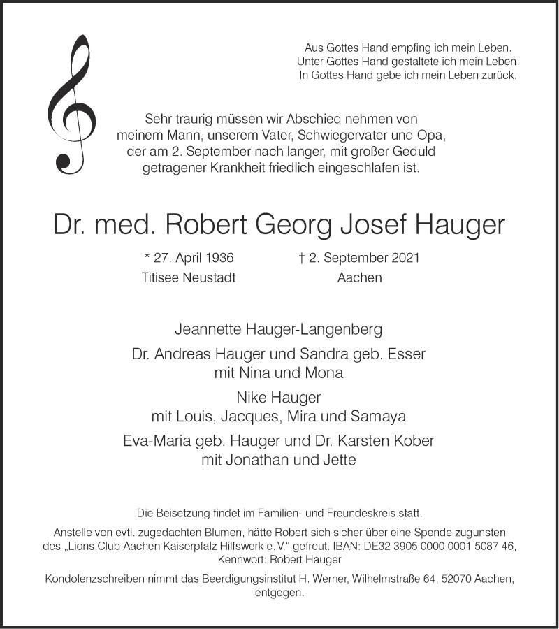 Traueranzeige für Robert Georg Josef Hauger vom 11.09.2021 aus Aachener Zeitung / Aachener Nachrichten